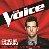 Because We Believe by Chris Mann