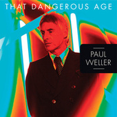 That Dangerous Age de Paul Weller