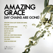 Amazing Grace (My Chains Are Gone) de Various Artists