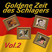 Goldene Zeit des Schlagers, Vol. 2 by Various Artists