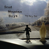 The Early Year von Scud Mountain Boys