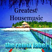 Greatest Housemusic (Good Deeptech Meets Great Proghouse Music Tunes in Key-Gb) de Various Artists