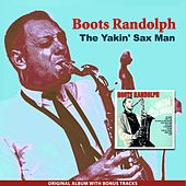 The Yakin' Sax Man (Original Album Plus Bonus Tracks) de Boots Randolph