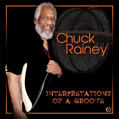 Interpretations of a Groove by Chuck Rainey