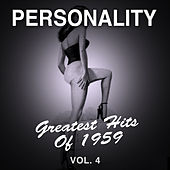 Personality: Greatest Hits of 1959, Vol. 4 de Various Artists