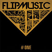 FlipMusic #ONE by Various Artists