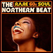 Rare 60s Soul - The Northern Beat de Various Artists