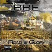 Road to Glory by B.B.E.
