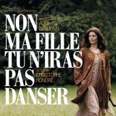 Non Ma Fille, Tu N'Iras Pas Danser von Alex Beaupain