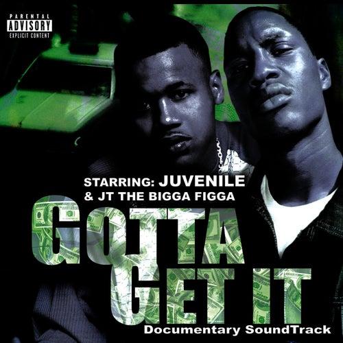 Gotta Get It by Juvenile