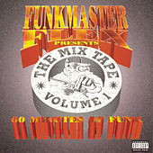 Funkmaster Flex Presents The Mix Tape Vol. 1 by Funkmaster Flex