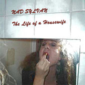 The Life of a Housewife by Nad Sylvan