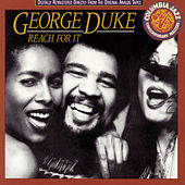 Reach For It by George Duke