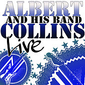 Albert Collins and His Band Live de Albert Collins