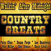 Walkin' After Midnight - Country Greats by Various Artists