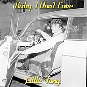 Baby I Don't Care von Little Tony