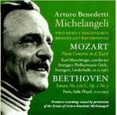 Arturo Benedetti Michelangeli: Two Newly Discovered Broadcast Recordings de Arturo Benedetti Michelangeli