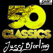 Jussi Björling 50 Classics by Various Artists