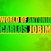 World of Antonio Carlos Jobim de Various Artists