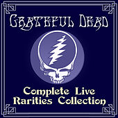 Complete Live Rarities Collection de Grateful Dead