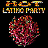 Hot Latino Party by Various Artists