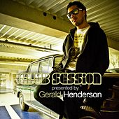Club Session Presented By Gerald Henderson von Various Artists