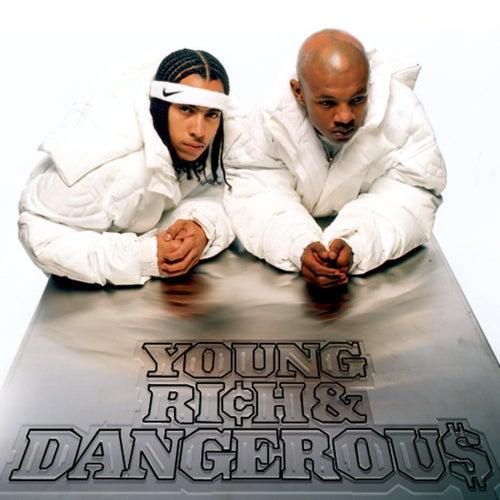 Young, Rich & Dangerous by Kris Kross