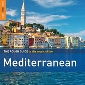 Rough Guide To The Mediterranean by Various Artists