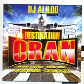 Destination Oran (30 Hits) by Various Artists