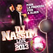 DJ Nassim Live - Réveillon 2013 (Live) by Various Artists