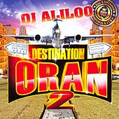 Destination Oran, vol. 2 (34 Hits) by Various Artists