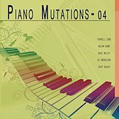 Piano Mutations 04 de Various Artists