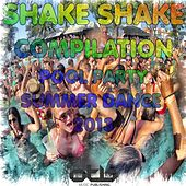 Shake Shake Compilation (Pool Party Summer Dance 2013) de Various Artists