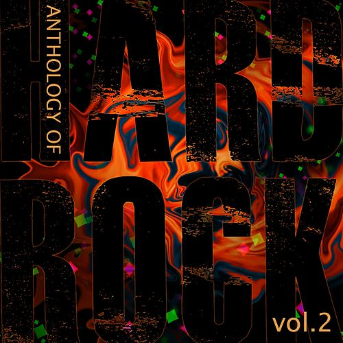 Anthology of Hard Rock, Vol. 2 by Various Artists