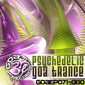 Goa Records Psychedelic Goa Trance EP's 71-80 by Various Artists