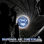 Diamonds Are Forever by Side Winder & Dr.Spook  (Best of Trance, Progressive, Goa and Psytrance Hits) von Various Artists