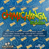 Chimichanga Riddim by Various Artists