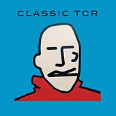 Classic TCR de Various Artists