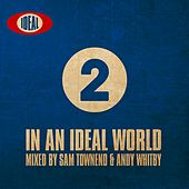 In An Ideal World Volume 2 - EP by Various Artists