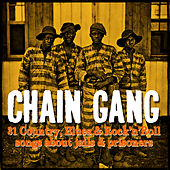 Chain Gang, Songs About Jails and Prisoners de Various Artists