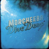 Dive Deep by Morcheeba