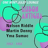 Lisbon Antigua (One Mint Julep Lounge  1953 - 1956) von Various Artists