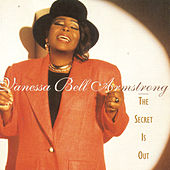 The Secret Is Out by Vanessa Bell Armstrong
