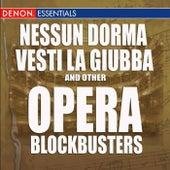 Nesun Dorma - Vesti la guiba and Other Opera Blockbusters by Various Artists