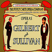 Operas of Gilbert & Sullivan: Trial By Jury & The Pirates of Penzance (Act 1) / The Pirates of Penzance (Act 2) & Iolanthe (First Part) by The D'Oyly Carte Opera Company
