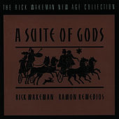 A Suite Of Gods by Rick Wakeman