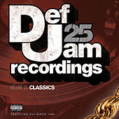 Def Jam 25, Vol. 25 - Classics (Explicit Version) de Various Artists