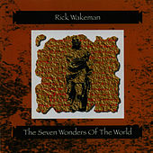 The Seven Wonders of the World de Rick Wakeman