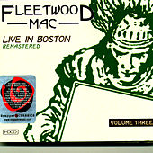 Live In Boston, Volume Three de Fleetwood Mac