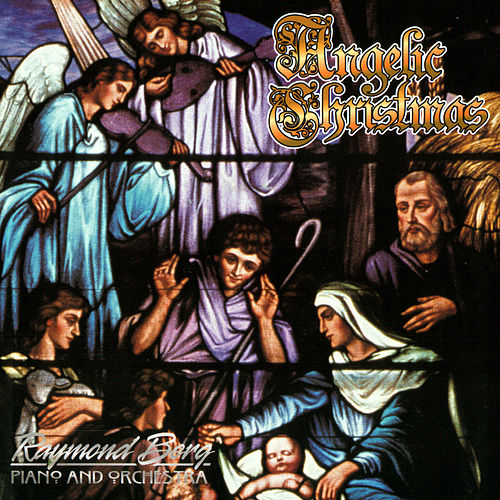 Angelic Christmas by Raymond Berg
